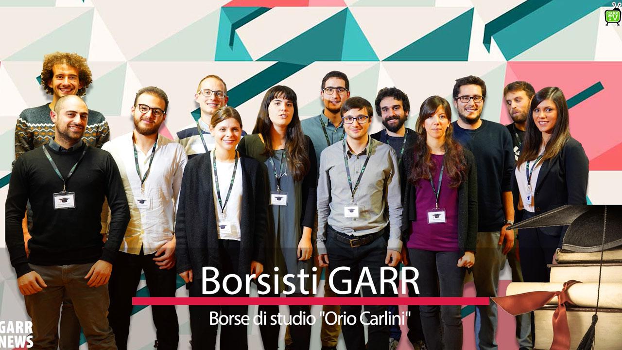 """Borsisti GARR - Borse di studio """"Orio Carlini"""""""